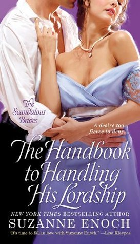 The Handbook to Handling His Lordship (Scandalous Brides