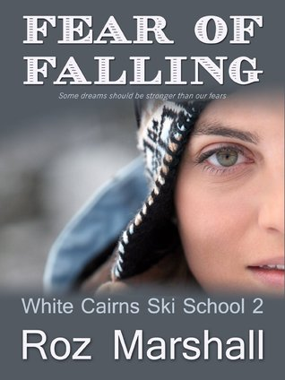 Fear of Falling (White Cairns Ski School, #2)