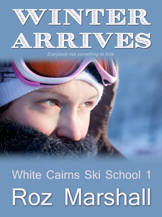 Winter Arrives (White Cairns Ski School, #1)