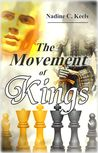 The Movement of Kings (Movement of Crowns #3)