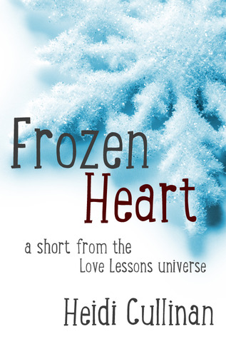 Frozen Heart (Love Lessons, #1.5)