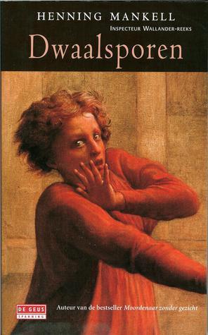 Dwaalsporen (Wallander #5)  by  Henning Mankell