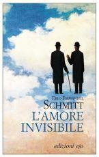 Lamore invisibile Éric-Emmanuel Schmitt