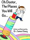 Oh Doctor, the Places You Will Go...