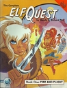 The Complete Elfquest: Book 1: Fire and Flight (Elfquest #1)