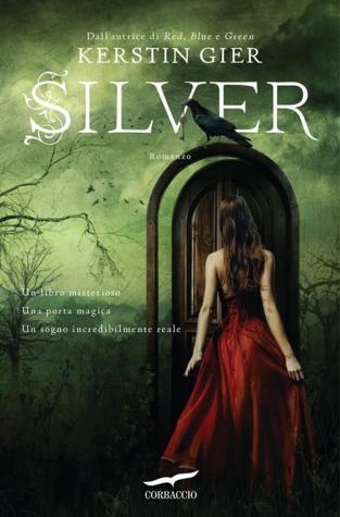 Silver (Trilogia dei sogni, #1)