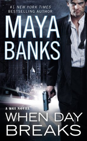Book Review: When Day Breaks by Maya Banks
