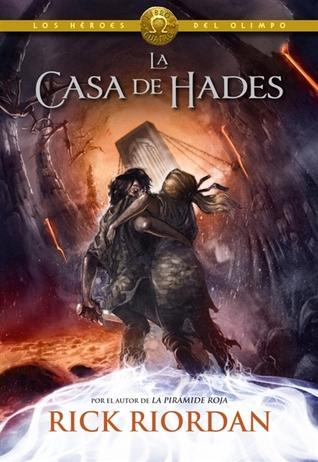 La casa de Hades (Los héroes del Olimpo, #4)