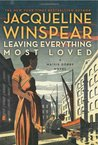 Leaving Everything Most Loved (Maisie Dobbs, #10)
