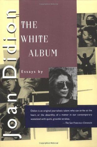 """joan didion the white album essay summary But, um, have you read the white album by joan didion holy sweet jesus mother me right now i have a gleaming new copy of the white album sitting on my desk (it's an essay collection, and """"the white album"""" is the 48-page-long first essay in it,."""