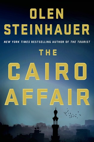Book cover, The Cairo Affair, by Olen Steinhauer