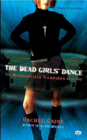 Review: The Dead Girls' Dance by Rachel Caine (@Mollykatie112, @rachelcaine)
