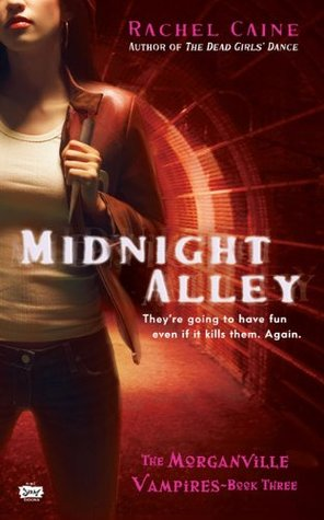 Review: Midnight Alley by Rachel Caine (@Mollykatie112, @rachelcaine)