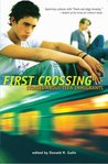 First Crossing: Stories About Teen Immigrants