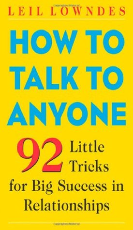 92 Little Tricks for Big Success in Relationships - Leil Lowndes