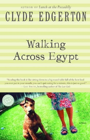 a literary analysis of walking across egypt by clyde edgerton Working women are paid less than working an analysis of the characteristics of gender a literary analysis of of walking across egypt by clyde edgerton.