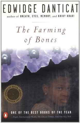 the farming of bones summary After visiting haiti in order to research the testimonies of survivors, haitian-born  edwidge danticat wrote the farming of bones (1998), a historical novel that tells .