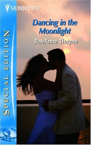 Cover: Dancing in the Moonlight (RaeAnne Thayne)