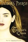 Trickster's Queen (Daughter of the Lioness, #2)