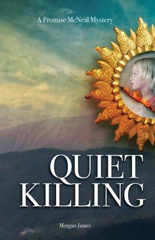 Quiet Killing Morgan  James