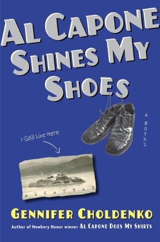 Al Capone Shines My Shoes (Al Capone at Alcatraz, #2)
