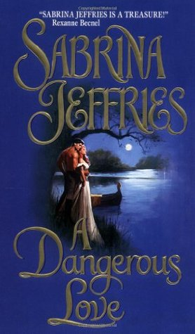 A Dangerous Love (Swanlea Spinsters, #1)