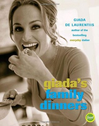 Giada's Family Dinners (Hardcover)