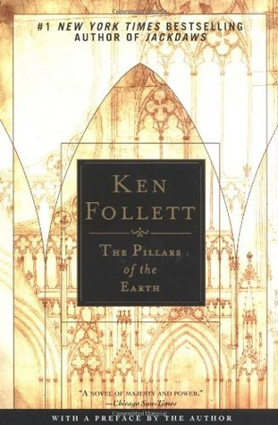 The Pillars of the Earth  (The Pillars of the Earth, #1)