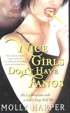 Nice Girls Don't Have Fangs (Jane Jameson, #1)