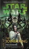 The Joiner King (Star Wars: Dark Nest, #1)