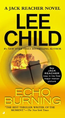Book Review: Lee Child's Echo Burning