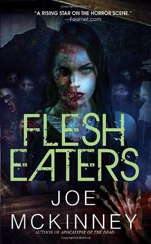 Flesh Eaters (Dead World, #3)