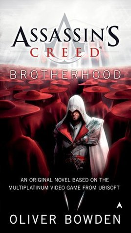 Assassin's Creed: Brotherhood (Assassin's Creed, #2)