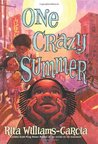One Crazy Summer (Gaither Sisters, #1)