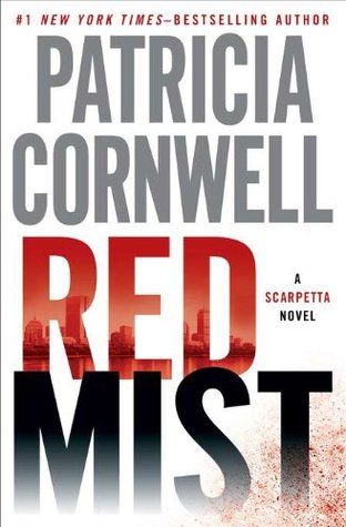 Book Review: Patricia Cornwell's Red Mist