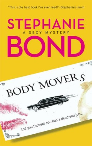Body Movers 01 - Body Movers  (IN CHAPTERS) - Stephanie Bond