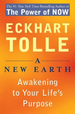 A New Earth : Awakening to Your Life's Purpose by Eckhart Tolle (2008, Paperback