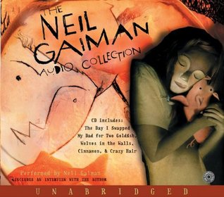 The Neil Gaiman Audio Collection CD by Neil Gaiman
