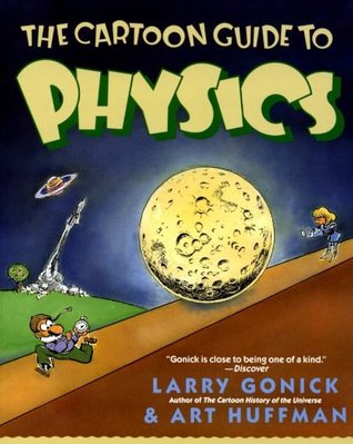 a scientific review of the cartoon guide to physics Biology chemistry physics physical science earth science organic chemistry anatomy and physiology health engineering computer science astronomy.