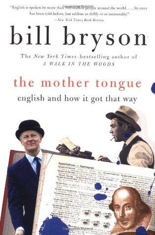 Mother tongue bill bryson summary
