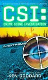 In Extremis (CSI: Crime Scene Investigation, #9)