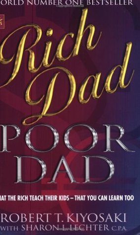Rich Dad, Poor Dad (Paperback)