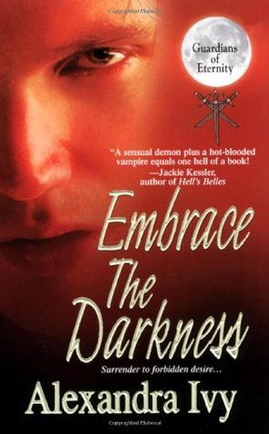 Embrace The Darkness (Guardians of Eternity, #2)