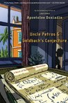 Uncle Petros and Goldbach's Conjecture by Apostolos Doxiadis