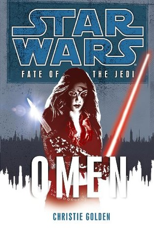 Omen (Star Wars: Fate of the Jedi, #2)