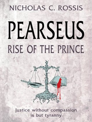 Rise of the Prince by Nicholas C. Rossis