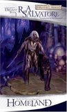 Homeland (Forgotten Realms: The Dark Elf Trilogy, #1; Legend of Drizzt, #1)