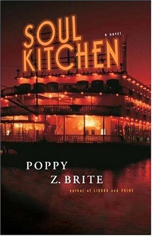 Soul Kitchen by Poppy Z. Brite — Reviews, Discussion ...