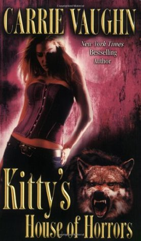 Book Review: Carrie Vaughn's Kitty's House of Horrors