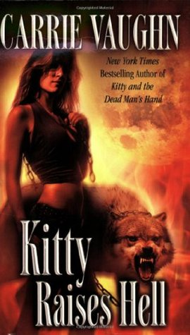 Book Review: Carrie Vaughn's Kitty Raises Hell